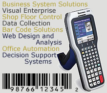 Business System Solutions, Visual Enterprise, Shop Floor Control, Data Collection, Bar Code Solutions, Web Design and Analysis